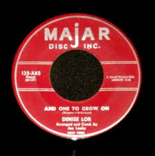 Every Day Of My Life / And One To Grow On - Denise Lor | 7inch ...