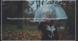 quotes bertema hujan yang pas dikirim ke si dia atau sekadar