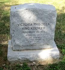 Victoria Priscilla King Koehler (1923-2013) - Find A Grave Memorial