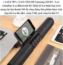 LOA THANH Samsung 360 R1 - Loa soundbar Loa Bluetooth R1 Thiết kế loa hình  ống tròn mang lại âm thanh 360 độ sống động Sản phẩm được tích hợp hỗ trợ