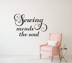 Sewing Mends The Soul Wall Decal Sewing Wall Decal Craft Room Etsy Sewing Room Decor Wall Decals Personalized Wall Decals