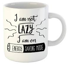 buy print station i am not lazy ceramic multi purpose quotes