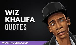 inspiring wiz khalifa quotes on happiness wealthy gorilla