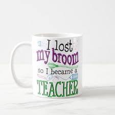 teacher funny halloween lost my broom coffee mug funny coffee