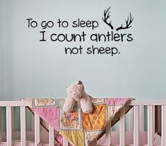 I Count Antlers Not Sheep Wall Decal To Go To Sleep I Count Antlers Not Sheep Country Wall Decal Nursery Decor Wall Decal Nursery Decals Sheep Nursery Nursery Wall Decals