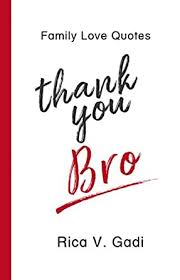 family love quotes thank you bro tidbits of what i am thankful