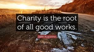 """saint ine quote """"charity is the root of all good works"""
