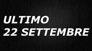 ULTIMO - 22 SETTEMBRE - TESTO - YouTube