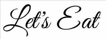 Let S Eat 9x3 Removable Vinyl Wall Art Decal Sticker Decor Kitchen Party Ebay