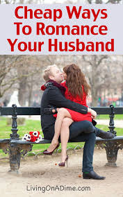 ways to romance your husband this