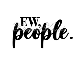 Funny Car Decals Ew People Car Decal Or Mug Wine Glass Decal Size And Colour Options Available