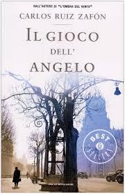 Il gioco dell'angelo: Carlos Ruiz Zafón, Scrittori italiani e ...