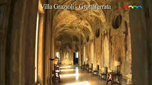 Colline Romane: Villa Grazioli a Grottaferrata - YouTube