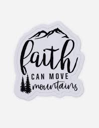 Faith Can Move Mountains Christian Stickers Elevated Faith