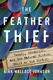 Feather Thief by Kirk Wallace Johnson - Urban Angler