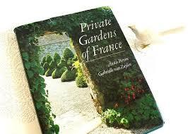 private gardens of france hardback book