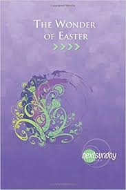The Wonder of Easter (NextSunday Studies): Lawanda Smith, Robert ...