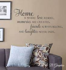 home is where love resides memories are created vinyl wall decal