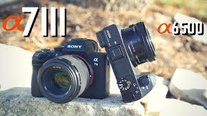 Sony A7iii vs Sony A6500: 4K Video + ...