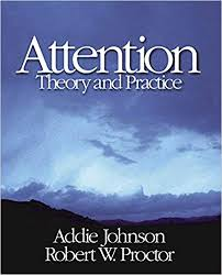 Attention: Theory and Practice 1, Johnson, Addie, Proctor, Robert ...