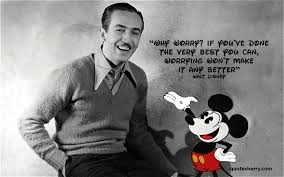 walt disney quotes on life and dreams to remember on his birthday