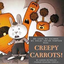 """Ms. Lesak, Ms. Coleman, Ms. Shelby, and Mr. Rampson read """"Creepy Carrots""""  by Aaron Reynolds - FRANCIS W. PARKER KOVLER FAMILY LIBRARY"""