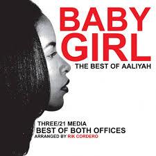 Download: Three/21 Media & Rik Cordero // Baby Girl : The Best of Aaliyah  (Mixtape)