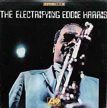 The Electrifying Eddie Harris - Wikipedia