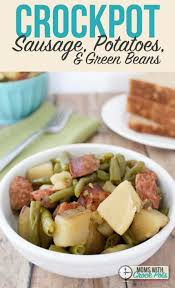 crockpot sausage potatoes green