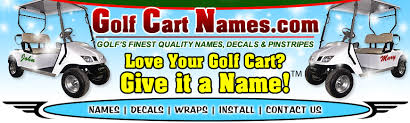 Golf Cart Names Decals And Wraps By Golf Cart Names