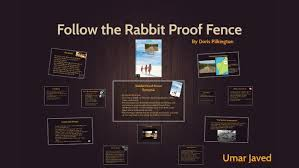 Follow The Rabbit Proof Fence By Umar Javed