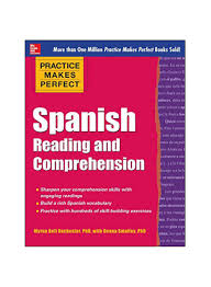 Shop Practice Makes Perfect Spanish Reading And Comprehension Paperback  online in Riyadh, Jeddah and all KSA
