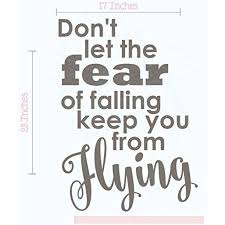 Don T Let Fear Keep From Flying Best Vinyl Lettering Stickers Inspirational Wall Decals Quote 23x17 Inch Castle Gray Walmart Com Walmart Com