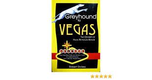Greyhound to Vegas: The Odyssey of Hilda Reynolds Krause: Robert Dickey:  9780615431840: Amazon.com: Books