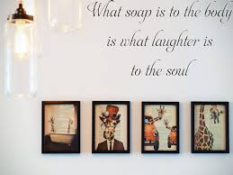 What Soap Is To The Body Is What Laughter Is To The Soul Car Or Wall Fusion Decals