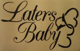 Laters Baby Decal For Car Laptop Or Any Other Hard Surface Baby Decals Cute Tattoos Beautiful Graphic