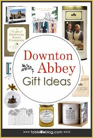 downton abbey gift ideas a gift guide