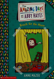 The amazing days of Abby Hayes : reach for the stars : Mazer, Anne : Free  Download, Borrow, and Streaming : Internet Archive