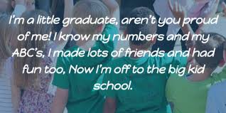 top kindergarten graduation quotes enkiquotes