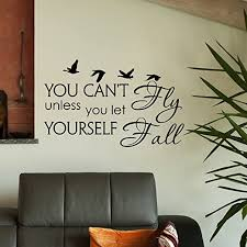 Amazon Com Wall Decal Quote You Can T Fly Unless You Let Yourself Fall Wall Decals Vinyl Stickers Quotes Lyrics Wall Art Vinyl Lettering Q137 Kitchen Dining