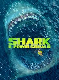 Prime Video: Shark - Il Primo Squalo
