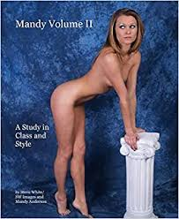 Mandy Volume II: Steve White/ SW Images and Mandy Anderson ...