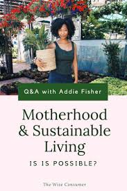 Sustainable Living in real life with Addie Fisher【2020】