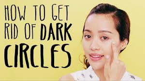 how to get rid of dark circles you