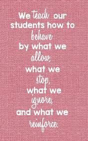 quotes about teacher behaviour quotes