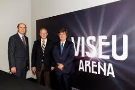 Gestores do Meo Arena vão ajudar a criar Viseu Arena - Meios ...