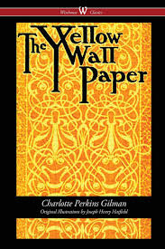 the yellow wallpaper first 1892
