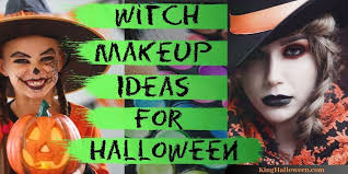 witch makeup ideas for s and kids