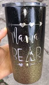 Ombre Glitter Mama Bear Stainless Steel Tumbler Yeti Cup Yeti Cup Designs Tumbler Designs Diy Cups