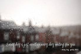 quotes about rainy afternoon quotes